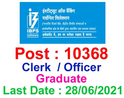 IBPS CRP RRB X Recruitment 2021 – Apply Online for 10368 Vacancy