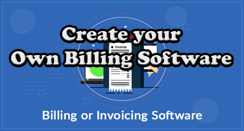 Create your own Billing Software Online for Free | Part 1